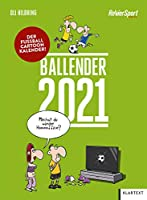 Ballender 2021: Der Fussball-Cartoon-Kalender
