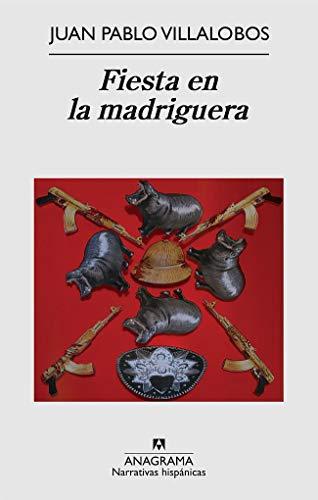 Fiesta en la madriguera (Narrativas hispánicas nº 473)