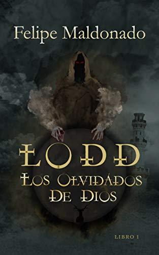 LODD, LOS OLVIDADOS DE DIOS: Ciencia ficción y fantasía