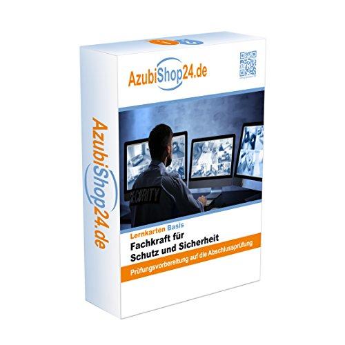 Fachkraft für Schutz und Sicherheit Prüfungsvorbereitung IHK Abschlussprüfung Lernkarten E-Book Prüfung: Lernhilfen Fachkraft für Schutz und Sicherheit Prüfungswissen