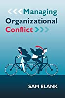 Managing Organizational Conflict Front Cover