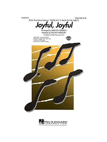 Joyful, Joyful (Sister Act 2 - Back In The Habit) - 2 Part. Partitions pour Choeur En 2-Parties