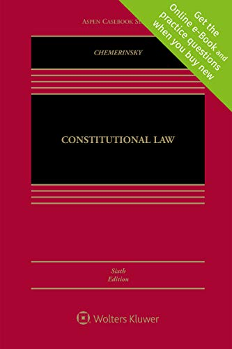 Compare Textbook Prices for Constitutional Law [Connected Casebook] Aspen Casebook 6 Edition ISBN 9781543813074 by Erwin Chemerinsky