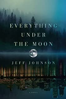 Everything Under the Moon: A Novel