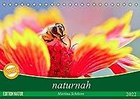 naturnah (Tischkalender 2022 DIN A5 quer): Farb- und lichtintensive Nahaufnahmen und ungewoehnliche Einblicke in die Naturwelt der Blueten, Graeser, kleinen Tiere (Monatskalender, 14 Seiten )