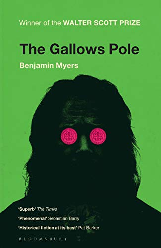 The Gallows Pole by [Benjamin Myers]