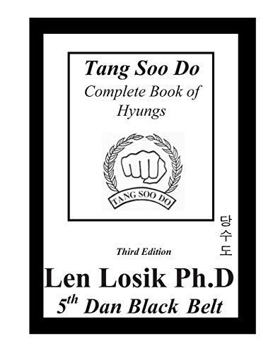 Tang Soo Do Complete Book of Hyungs