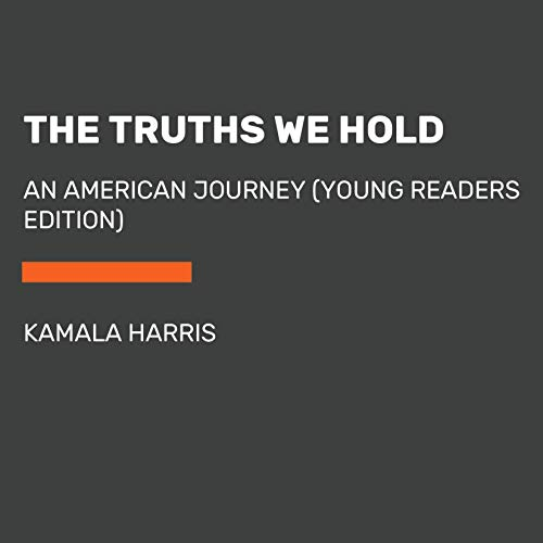 The Truths We Hold (Young Reader's Edition) audiobook cover art