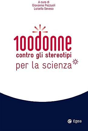 100 donne contro gli stereotipi per la scienza