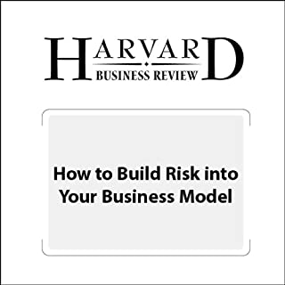 How to Build Risk into Your Business Model (Harvard Business Review) cover art