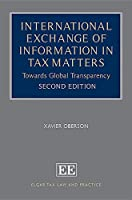 International Exchange of Information in Tax Matters: Towards Global Transparency (Elgar Tax Law and Practice)