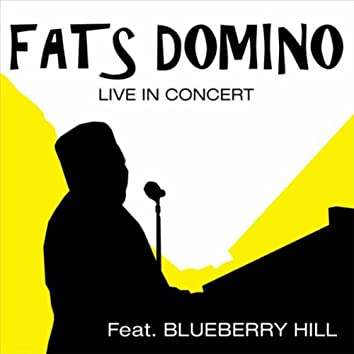 Live In Concert Feat. Blueberry Hill