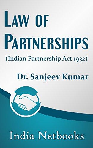 Law of Partnerships: (Indian Partnership Act 1932) (English Edition)