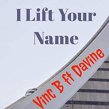 I Lift Your Name