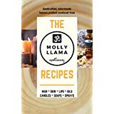 The Molly Llama Apothecary Recipes: Handcrafted, Naturemade Product Cookbook (English Edition)