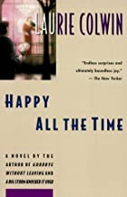 Happy All the Time: A Novel by Colwin, Laurie published by Perennial Paperback