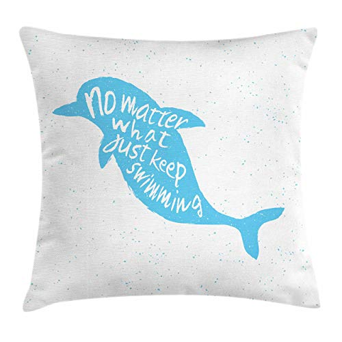 HYYD1BCC Funda de cojín con cojín de delfín, mamíferos Marinos Dibujados a Mano con Palabras de Hipster Simplemente SIGA Nadando Imagen Motivacional 18'X18, Azul Cielo