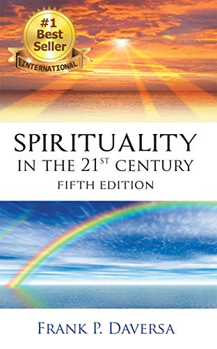 Spirituality in the 21St Century by [Frank P. Daversa]