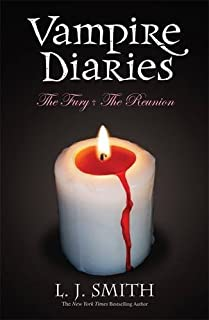 The Fury & the Reunion: Book 3 & 4 (Vampire Diaries)