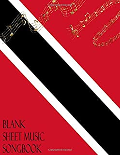 Blank Sheet Music Songbook: Trinidad & Tobago Flag Golden Notes Musician Manuscript Paper Notebook | Theory Composition Performance Notation & ... 100 Large 12 Staff / Stave Cream Pages