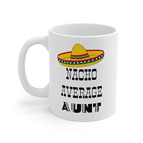 Nacho - Taza para tía promedio, regalo para tía, taza de café para tía, regalo para tía, taza de anuncio de embarazo, regalo para hermana, taza de café de cerámica/vasos, alto brillo