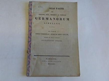 Origine, Situ, Moribus ac Populis Germanorum Libellus ad Finem Perizoniani, Nunquam Adhuc Collati