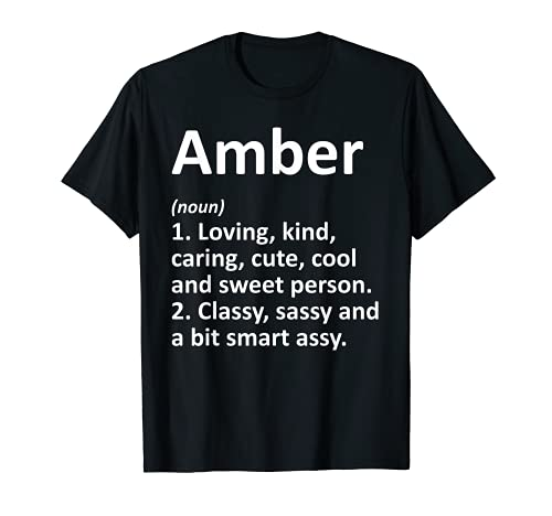 AMBER Definición Personalizada Nombre Divertido Regalo de Cumpleaños Idea Camiseta
