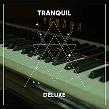Tranquil Deluxe Grand Piano Music