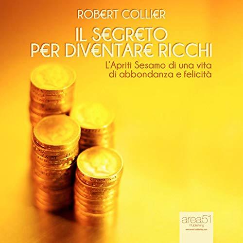 Il segreto per diventare ricchi [The Secret of Gold] audiobook cover art