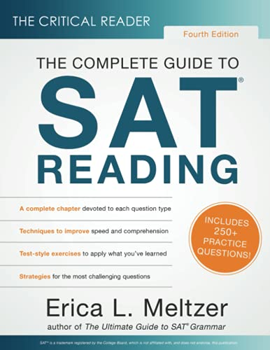 Compare Textbook Prices for The Critical Reader, Fourth Edition: The Complete Guide to SAT Reading  ISBN 9781733589529 by Meltzer, Erica Lynn