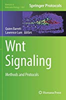 Wnt Signaling: Methods and Protocols (Methods in Molecular Biology, 1481)