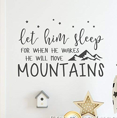 Amazon Com Nursery Quote Wall Sticker Decal Let Him Sleep For When He Wakes He Will Move Mountains Quote Wall Stickers Decal From Surface Inspired 1086 Handmade Sticker modelleri, sticker markaları, seçenekleri, özellikleri ve en uygun fiyatları n11.com'da sizi bekliyor! nursery quote wall sticker decal let him sleep for when he wakes he will move mountains quote wall stickers decal from surface inspired 1086
