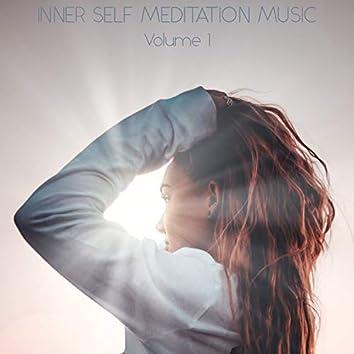 Inner Self Meditation Music, Vol. 1
