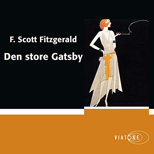 Den store Gatsby [The Great Gatsby] audiobook cover art