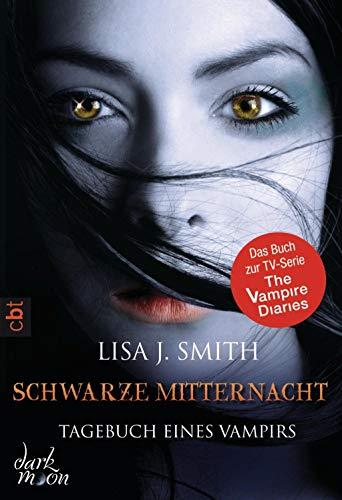 Tagebuch eines Vampirs - Schwarze Mitternacht: Die Romanvorlage zur Serie (Die Tagebuch eines Vampirs-Reihe, Band 7)