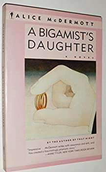 Paperback A Bigamist's Daughter Book