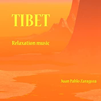 TIBET - Relaxation Music
