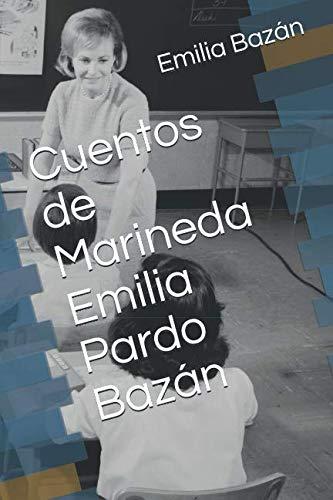 Cuentos de Marineda Emilia Pardo Bazán