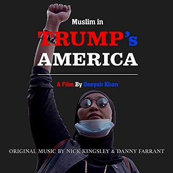 Muslim in Trump's America (Original Soundtrack)