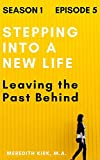 Stepping Into A New Life (English Edition)