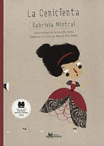 Cenicienta (Cinderella) Gabriela Mistral Version. Book in Spanish