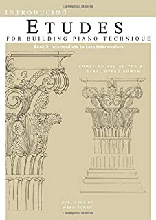 Introducing Etudes for Building Piano Technique, Book 3: Int