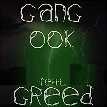 Gang Ook (feat. Greed)