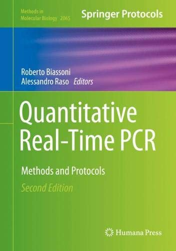Quantitative Real-Time PCR: Methods and Protocols (Methods in Molecular Biology (2065), Band 2065)