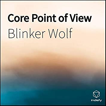 Core Point of View
