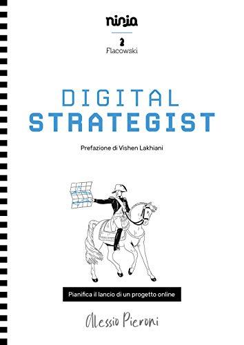 Digital strategist. Pianifica il lancio di un progetto online