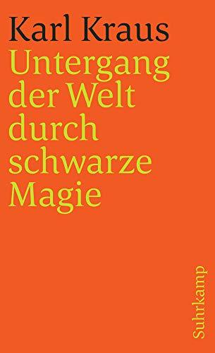 Schriften in den suhrkamp taschenbüchern. Erste Abteilung. Zwölf Bände: Band 4: Untergang der Welt durch schwarze Magie (suhrkamp taschenbuch)