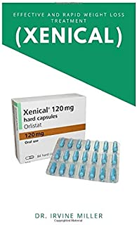 EFFECTIVE AND RAPID WEIGHT LOSS TREATMENT (XENICAL)