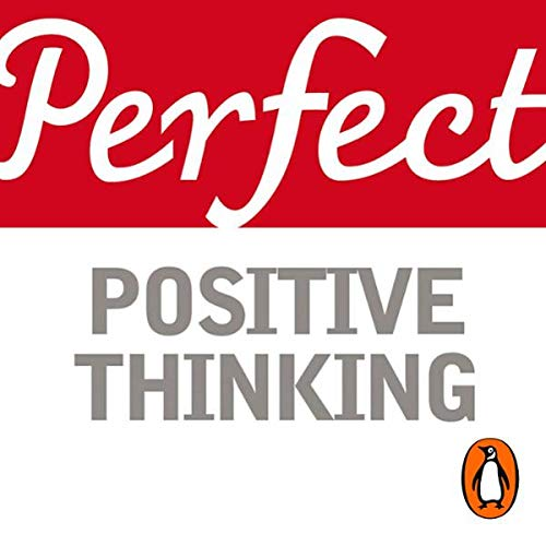 Perfect Positive Thinking                   By:                                                                                                                                 Lynn Williams                               Narrated by:                                                                                                                                 Clare Willie                      Length: 1 hr and 6 mins     11 ratings     Overall 3.6