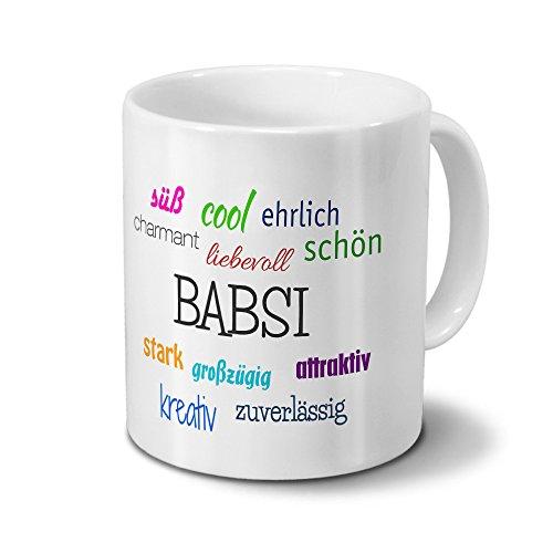 Tasse mit Namen Babsi - Motiv Positive Eigenschaften - Namenstasse, Kaffeebecher, Mug, Becher, Kaffeetasse - Farbe Weiß